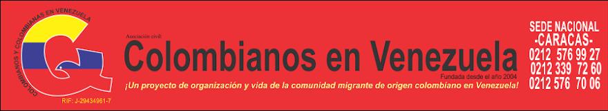 COLOMBIANOS Y COLOMBIANAS EN VENEZUELA