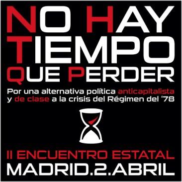 """""""No hay tiempo que perder"""" - Por un frente anticapitalista y de clase"""