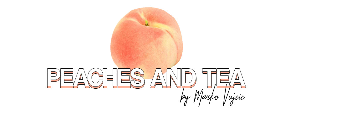 Peaches and tea