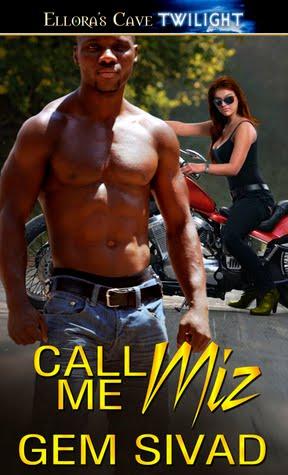 Call Me Miz By Gem Sivad