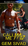 Call Me Miz By Gem Sivad