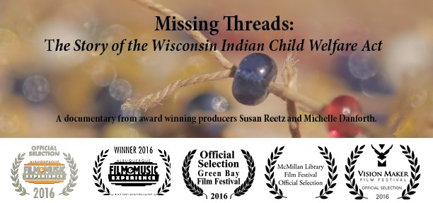 Missing Threads: The Story of the Wisconsin Indian Child Welfare Act