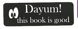 Dayum!