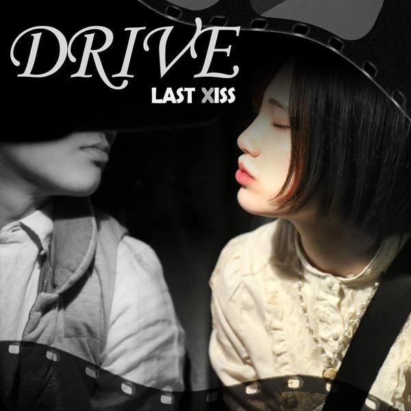 [Single] LAST XISS – Drive / Falling / いつか記憶からこぼれおちるとしても (2016.04.26/MP3/RAR)