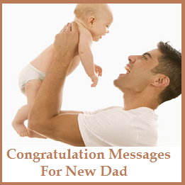 Congratulation messages dad to be