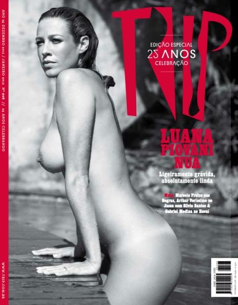 Confira as fotos da estrela nua e gostosa, Luana Piovani, capa da Revista TRIP de dezembro de 2011!