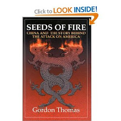 Seeds of Fire:China and The Story Behind The Attacks on America