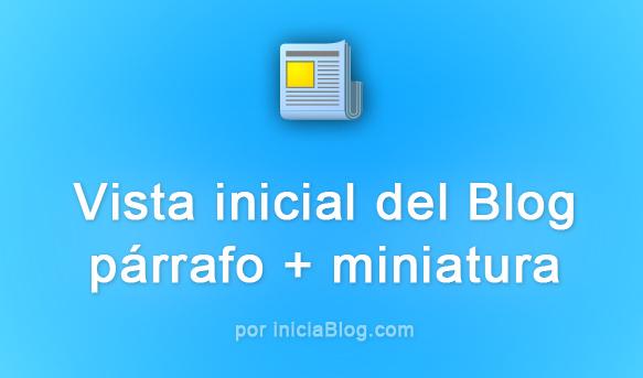 resumen entradas y miniaturas por iniciaBlog.com