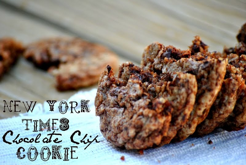The Farm Girl Recipes: New York Times AMAZING Chocolate Chip Cookie