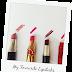 My Favourite Lipsticks / افضل الارواج
