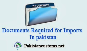 Documents Required For Import In Pakistan Customs
