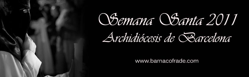 Semana Santa 2011 - Archidiócesis de Barcelona