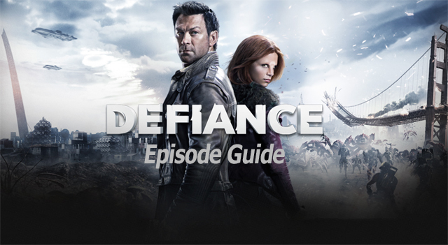 Defiance Episode Guide