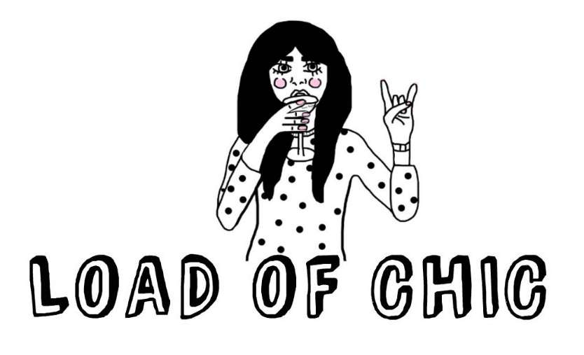 LOAD OF CHIC