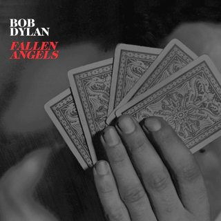 Free Download Mp3 Bob Dylan - Fallen Angels (2016) Full Album 320 Kbps - stitchingbelle.com