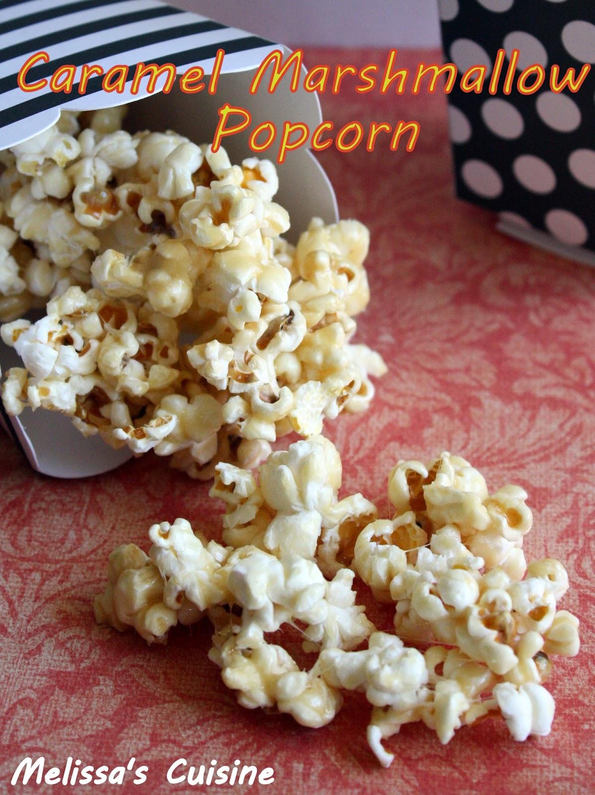 Melissa's Cuisine: Caramel Marshmallow Popcorn -Juggling Act Mama