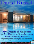 My Dreams of Madonna & An Ecstatic Rendevous
