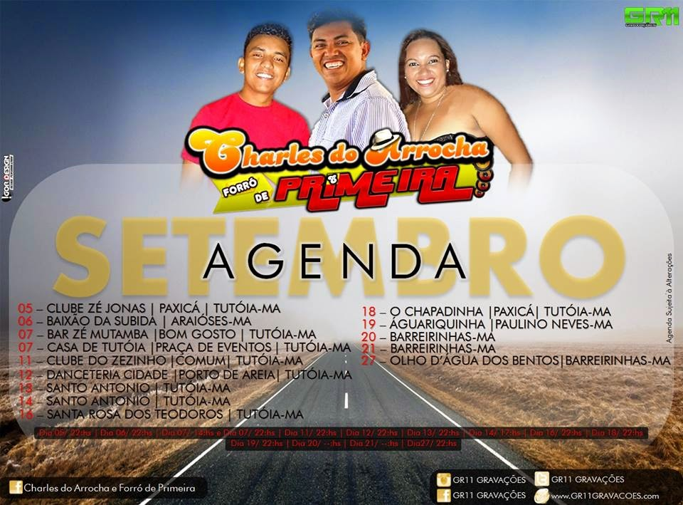 Agenda mês de setembro de Charles do Arrocha e Forró de Primeira!!!