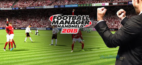Download Football Manager Handheld 2015 v6.0 Apk
