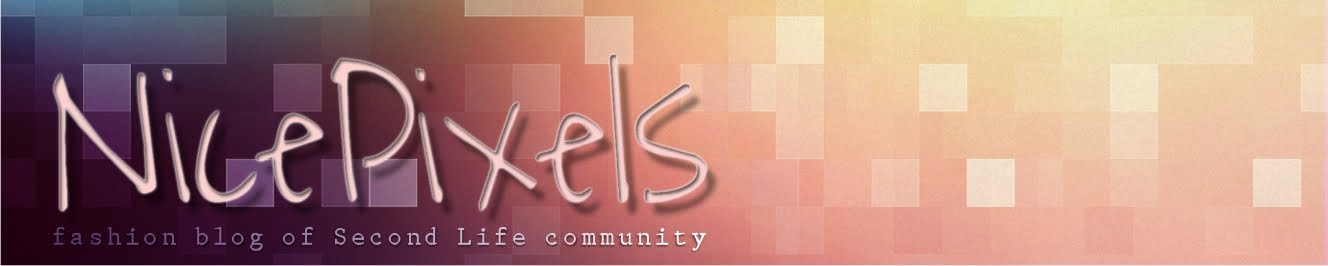NicePixels - Fashion Blog of Second Life Community