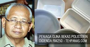 Thumbnail image for Peniaga Guna Bekas Polisterin Didenda RM250, Beg Plastik Akan Turut Diharamkan