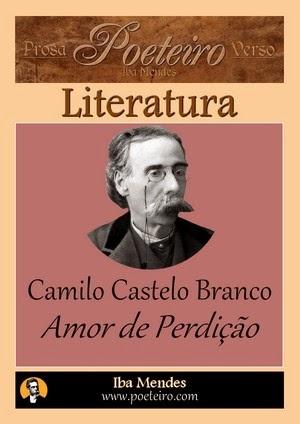 Camilo Castelo Branco - Amor de Perdicao - Iba Mendes