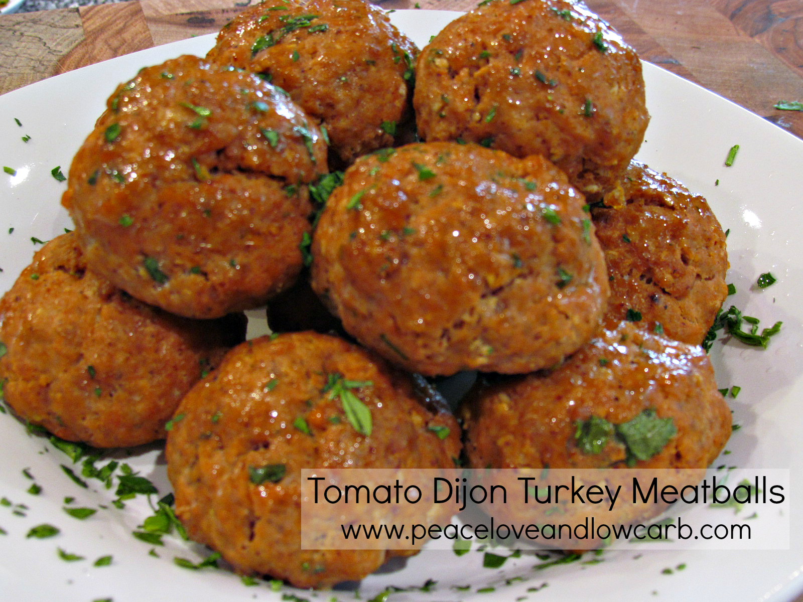 Tomato Dijon Turkey Meatballs | Peace Love and Low Carb