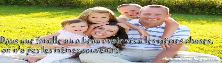 Extrêmement Phrases sur la vie et la famille ~ Citation sur la vie IX72