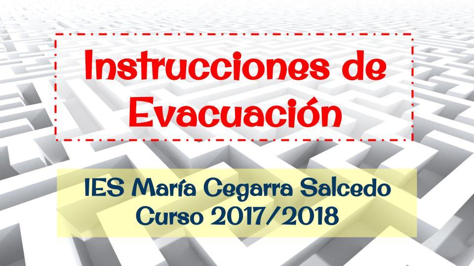 Instrucciones de evacuación
