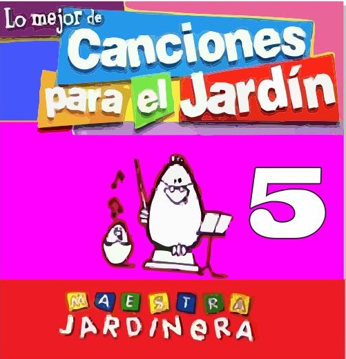 Yamandute canciones para el jard n vol 5 for Cancion infantil hola jardin