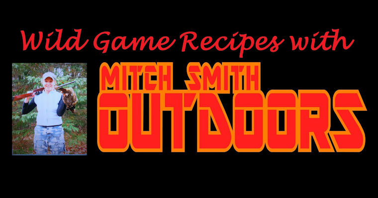 Mitch Smith Outdoors Recipes