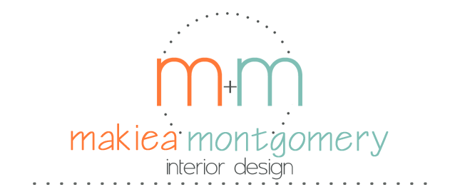 Makiea Montgomery Interior Design Blog