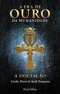 A Era de Ouro da Humanidade - Iniciação - Best Seller