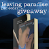 Leaving Paradise Giveaway - International
