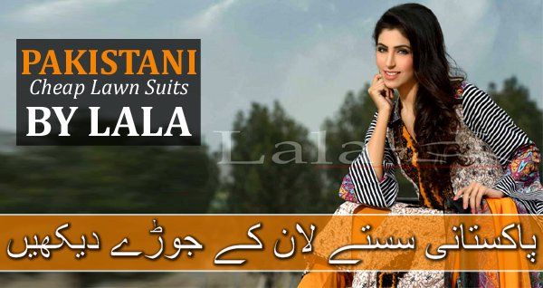 Pakistan's Cheap Summer Lawn Dresses 2015-2016