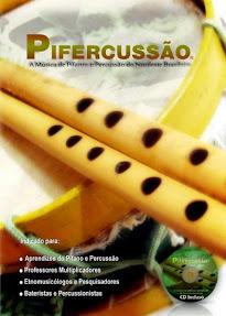 Livro+Pife+Cd: KIT DIDÁTICO-PEDAGÓGICO  DE PESQUISA, ENSINO E ESTUDO DA MÚSICA E CULTURA DO BRASIL