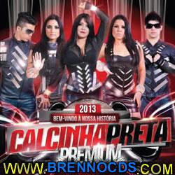 Calcinha Preta - Premium - Bem-Vindo A Nossa História - 2013