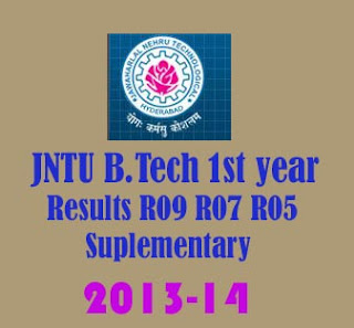 JNTU Hyderabad B.Tech 1st year Results 2013 Announced  R09 R07 R05 Supplementary