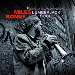 Miles Bonny+Lumberjack Soul