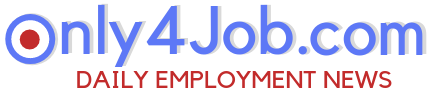 Only4Job.Com : Free Government Job Alerts