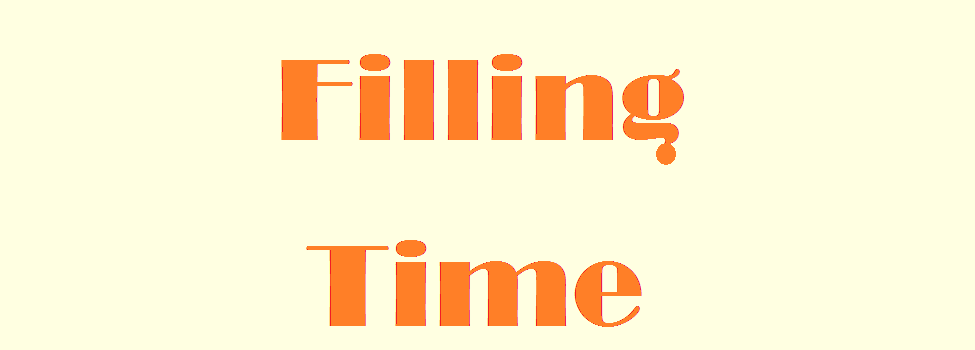 Filling Time