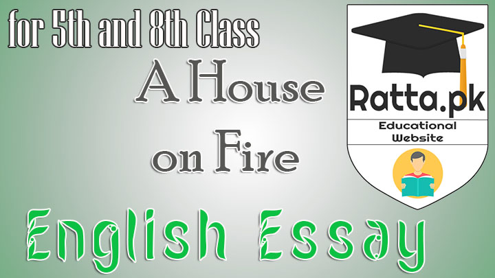 Essay house on fire