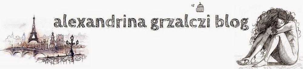 alexandrina grzalczi blog
