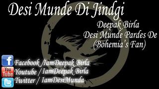 Deepak Birla - Desi Munde Di Jindgi mp3 download free rap