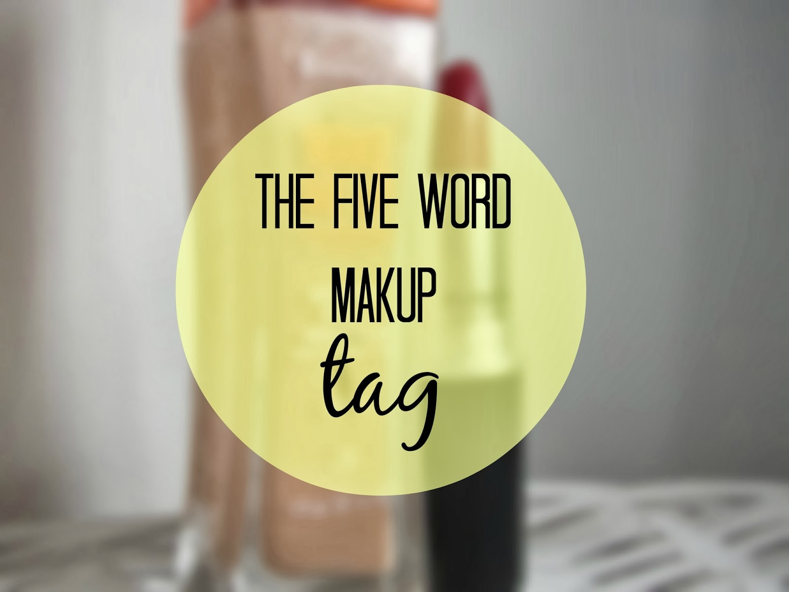 The Five Work Makeup Tag