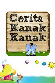 CERITA KANAK-KANAK