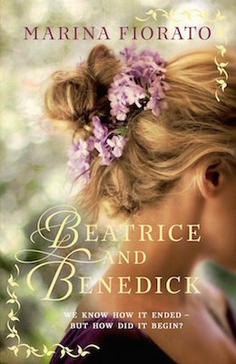 Beatrice and Benedick by Marina Fiorato