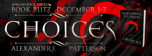 Book Blitz: Choices by Alexander Patterson
