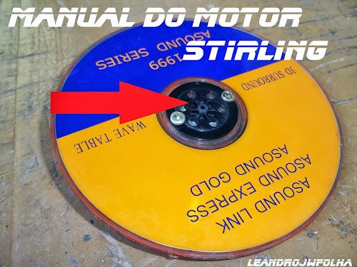 Manual do motor Stirling, volante caseiro construído com 4 CDs