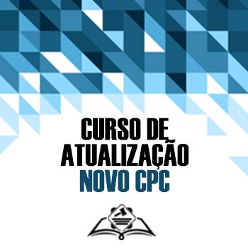 Curso de Atualização sobre o Novo Código de Processo Civil (CPC)
